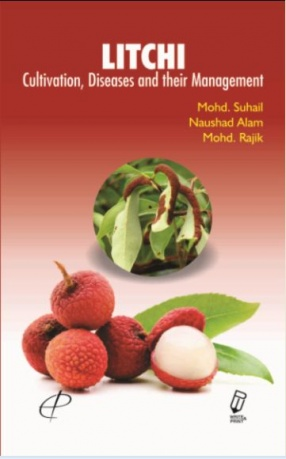 Litchi: Cultivation, Diseases and their Management