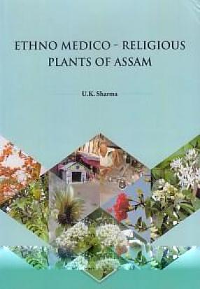 Ethno Medico-Religious Plants of Assam