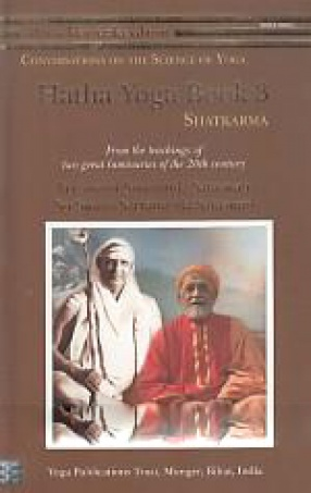 Hatha Yoga: Book 3, Shatkarma: From The Teachings of Two Great Luminaries of The 20th Century