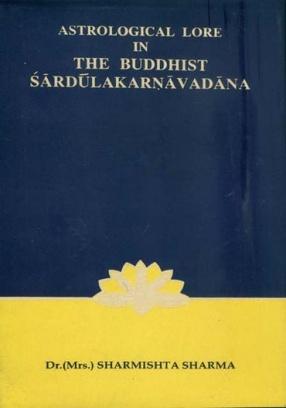 Astrological Lore in The Buddhist Sardulakarnavadana