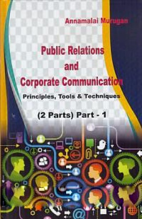 Public Relations and Corporate Communication: Principles Tools & Techniques (In 2 Volumes)