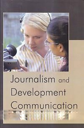 Journalism and Development Communication
