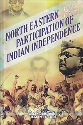North Eastern Participation of Indian Independence