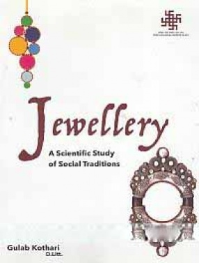 Jewellery: A Scientific Study of Social Traditions