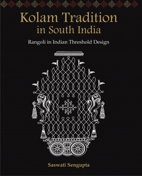 Kolam Tradition in South India: Rangoli in Indian Threshold Design