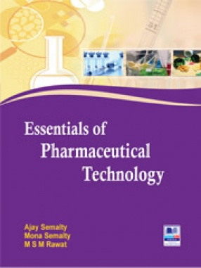 Essentials of Pharmaceutical Technology
