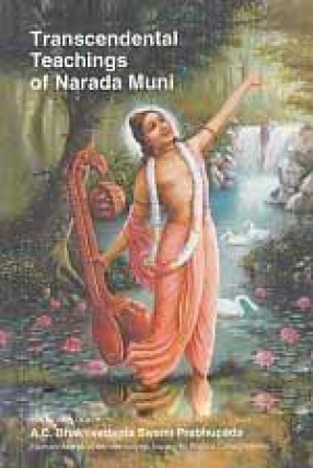 Transcendental Teachings of Narada Muni