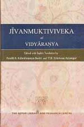 Jivanmuktiviveka of Vidyaranya