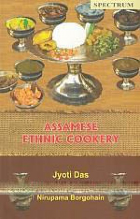 Assamese Ethnic Cookery