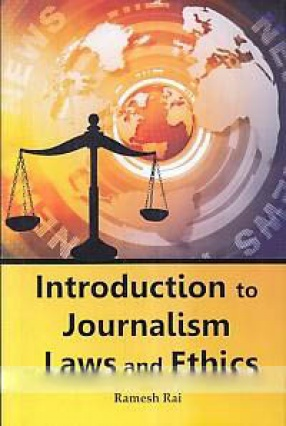 Introduction to Journalism Laws and Ethics