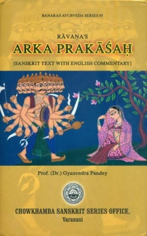 Ravana's Arka Prakasah: Sanskrit Text With English Commentary