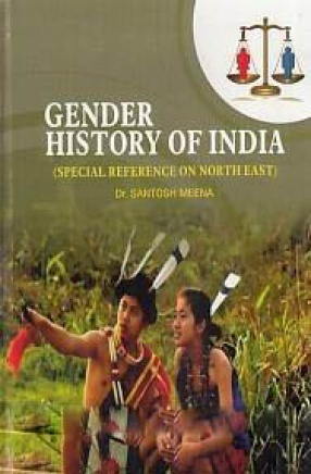 Gender History of India: Special Reference on North East