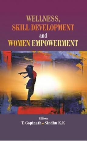 Wellness, Skill Development and Women Empowerment