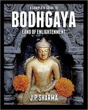 A Complete Guide to Bodhgaya: Land of Enlightenment