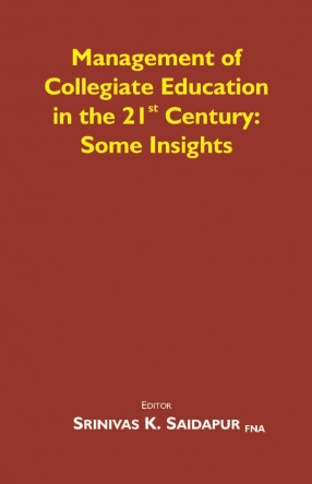Management of Collegiate Education in the 21st Century: Some Insights