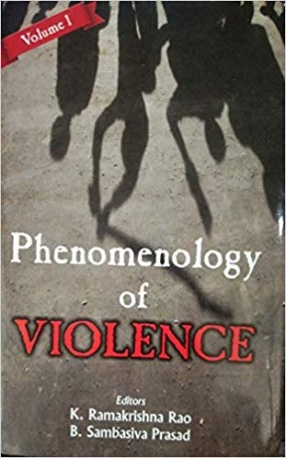 Phenomenology of Violence (In 2 Volumes)