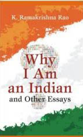 Why I Am an Indian and Other Essays