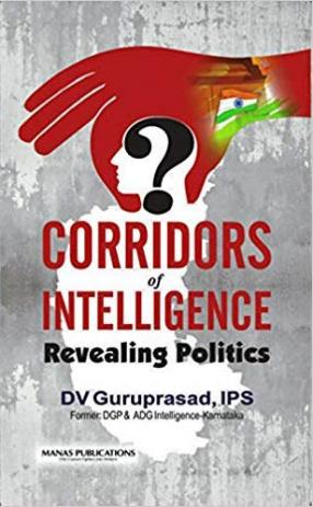 Corridors of Intelligence: Revealing Politics
