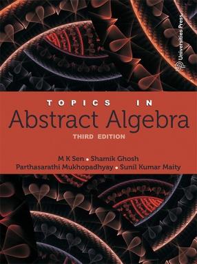 Topics in Abstract Algebra