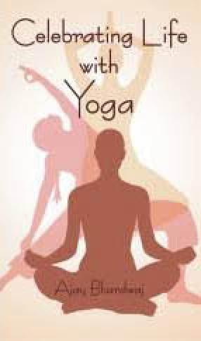 Celebrating Life with Yoga