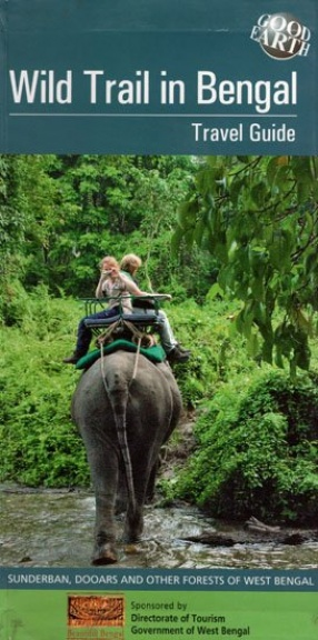 Wild Trail in Bengal: Travel Guide