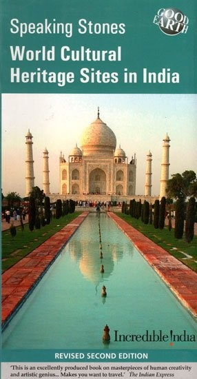 World Cultural Heritage Sites in India: Speaking Stones