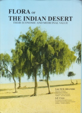 Flora of The Indian Desert: Their Economic and Medicinal Value