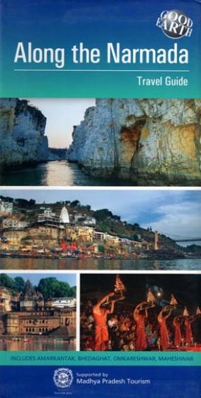 Along The Narmada: Travel Guide