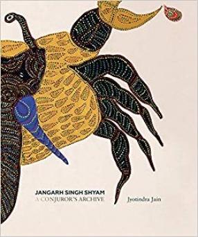 Jangarh Singh Shyam: A Conjuror's Archive