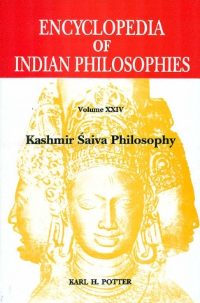 Encyclopedia of Indian Philosophies, Volume XXIV: Kashmir Saiva Philosophy