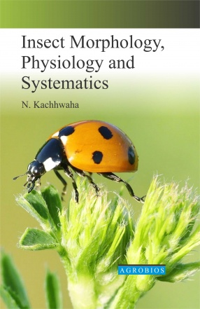 Insect Morphology, Physiology and Systematics