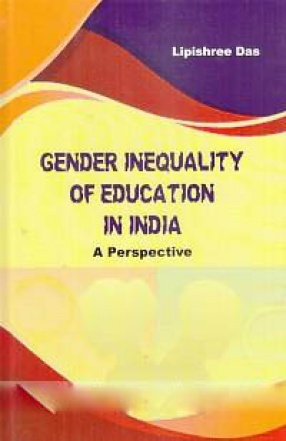 Gender Inequality of Education in India: A Perspective