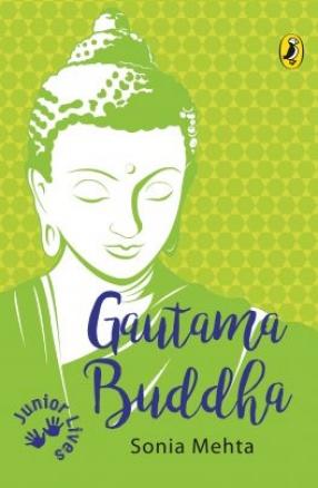 Gautama Buddha: Junior Lives