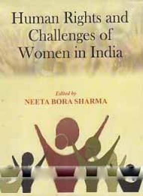 Human Rights and Challenges of Women in India