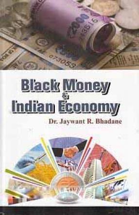 Black Money & Indian Economy