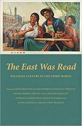 The East Was Read: Socialist Culture in The Third World