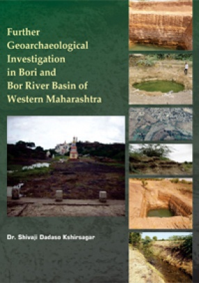 Further Geoarchaeological Investigation in Bori and BorRiver Basin of Western Maharashtra