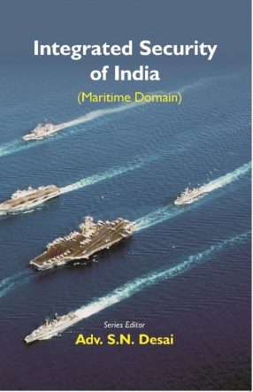 Integrated Security of India: Maritime Domain