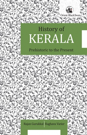 History of Kerala: Prehistoric to the Present