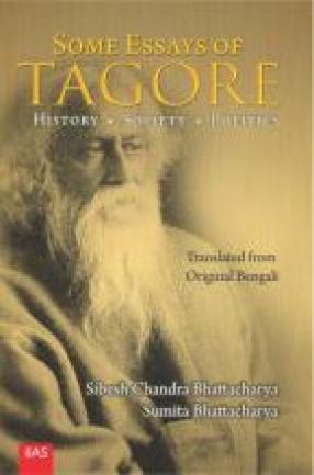 Some Essays of Tagore: History. Society. Politics
