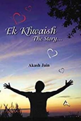 Ek Khwaish: The Story