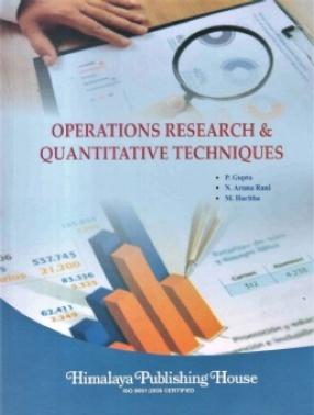 Operations Research and Quantitative Techniques