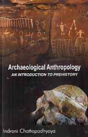 Archaeological Anthropology: An Introduction to Prehistory