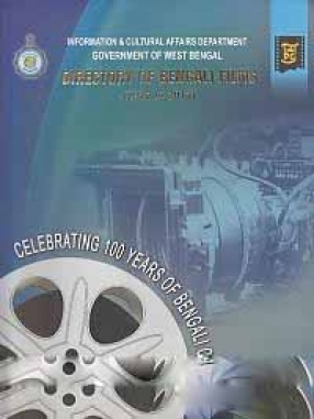 Directory of Bengali Films, 1917-2017: Published to Commemorate 100 Years of Bengali Cinema