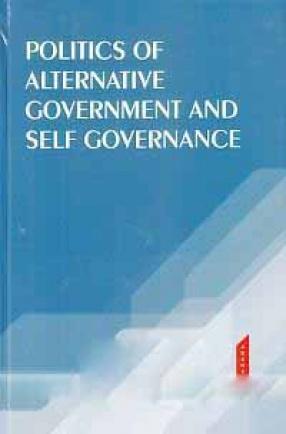 Politics of Alternative Government and Self Governance