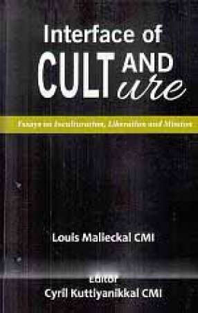 Interface of Cult and Culture: Essays on Inculturation, Liberation and Mission