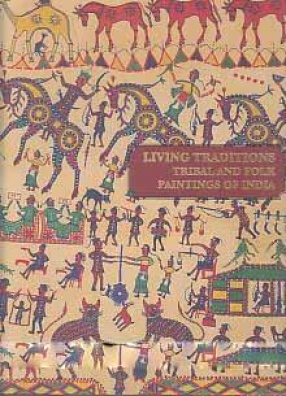 Living Traditions: Tribal and Folk Paintings of India