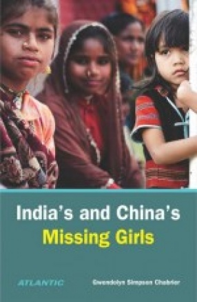 India's and China's Missing Girls