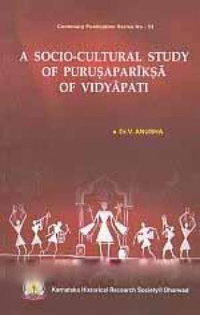 A Socio-Cultural Study of Purusapariksa of Vidyapati