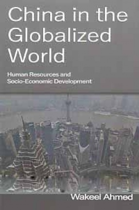 China in the Globalized World: Human Resources and Socio-Economic Development
